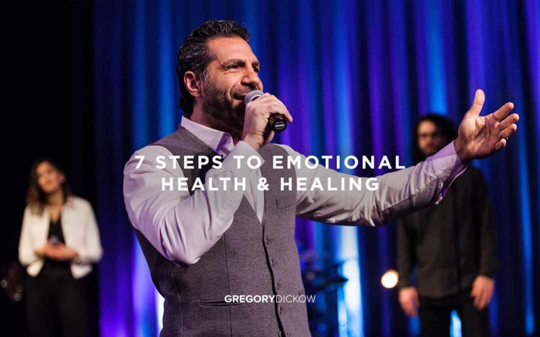 7 Steps to Emotional Health & Healing