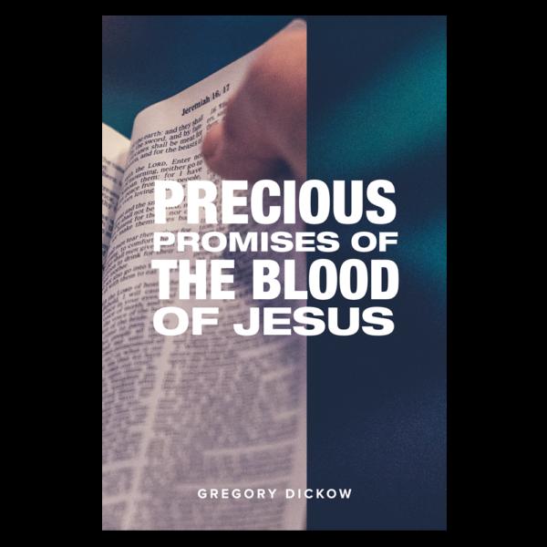 Precious Promises of the Blood of Jesus