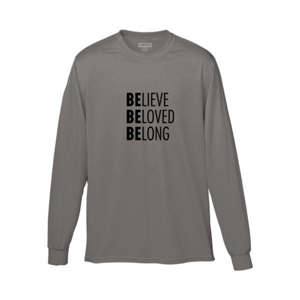 Believe Beloved Belong Shirt (Grey Long Sleeve)
