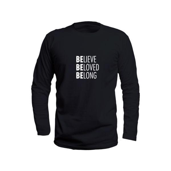 Believe Beloved Belong Shirt (Black Long Sleeve)