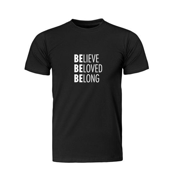 Believe Beloved Belong Shirt (Black Short Sleeve)